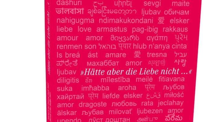 """Das Wort """"Liebe"""" schmückt das Cover des neuen Jahrbuches in 86 Sprachen."""
